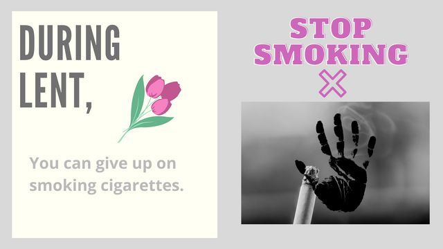 Quit Smoking During Lent?